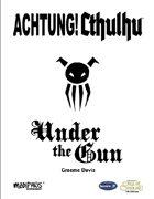 Achtung! Cthulhu: Under the Gun (7th Edition)