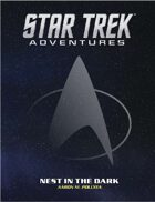 Star Trek Adventures: Nest in the Dark