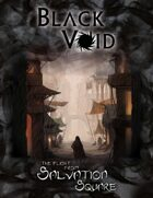 Black Void: The Flight from Salvation Square - (FREE)