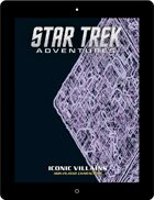 Star Trek Adventures: Iconic Villains Non-Player Characters