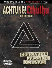 Achtung! Cthulhu 2d20: Operation Falling Crystal