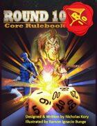 Round 10 Core Rulebook