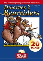 Dwarves: Set 2 - Bearriders