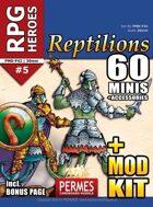 RPG HEROES #5: Reptilions +MOD-KIT