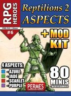 Reptilions 2 ASPECTS and MOD-KIT