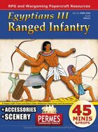 Egyptians 3: Ranged Infantry