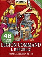 ROMA AETERNA - Legion Command 1 - Republic