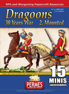Mounted Dragoons - 30 Years War