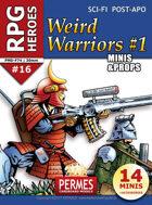 RPG HEROES #16: Weird Warriors 1