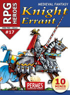 RPG HEROES #17: Knight Errant
