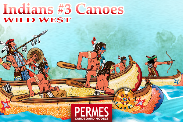 Indians #3 Canoes - Wild West Series by PERMES - preview 1