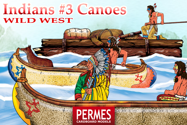 Indians #3 Canoes - Wild West Series by PERMES - preview 2