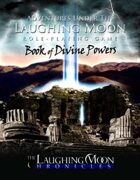 Adventures Under the Laughing Moon BOOK of DIVINE POWERS