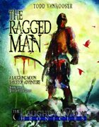 The Ragged Man (Special Edition) - Laughing Moon Adventure Module