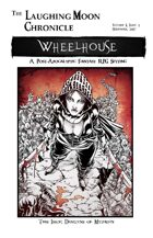 The Laughing Moon Chronicle: Wheelhouse, Issue 2