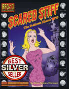 Scared Stiff: The B-Movie Horror RPG (Copper Best Seller)