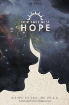 Our Last Best Hope