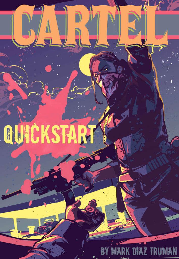 Cartel: Quickstart - Magpie Games | DriveThruRPG com