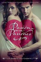 Pasión de las Pasiones: Ashcan Edition