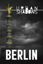 Urban Shadows: Berlin