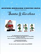 Santa & his Elves Super Heroes Unite! Miniature Supplement