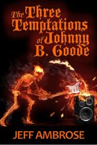 The Three Temptations of Johnny B. Goode