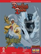 Devilish Duos: Windsinger and The Williwaw