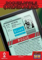 Rogues, Rivals & Renegades: Black Heron