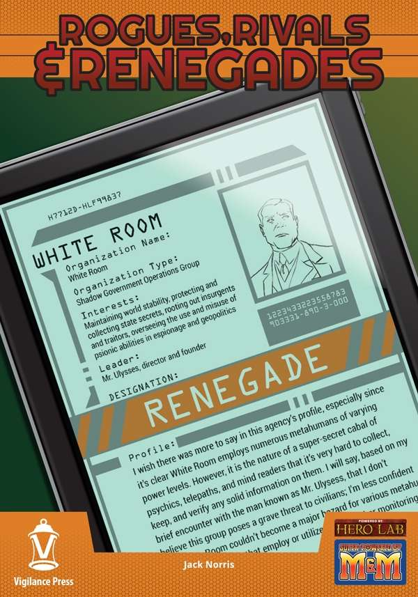 Rogues, Rivals & Renegades: White Room