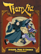 Tianxia: Strife, Fire & Smoke