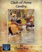 Clash of Arms: Cavalry