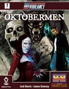 Due Vigilance- The Oktobermen