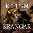 The Return to Krangar