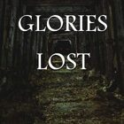 Glories Lost