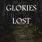 Glories Lost