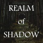 Realm of Shadow