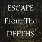 Escape from the Depths