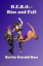 H.E.R.O. - Rise and Fall