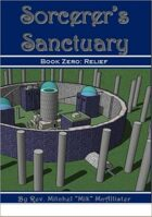 Sorcerer's Sanctuary - Book Zero: Relief (Sneak Peek)