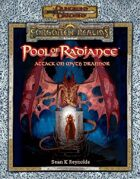 Pool of Radiance: Attack on Myth Drannor (3e)