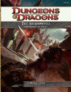 The Shadowfell: Gloomwrought and Beyond (4e)