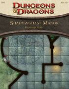 Shadowghast Manor (4e)