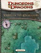 Vaults of the Underdark Map Pack (4e)