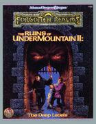 Ruins of Undermountain II: The Deep Levels (2e)
