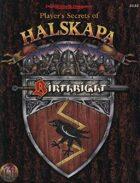 Player's Secrets of Halskapa (2e)