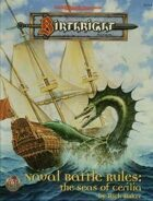 Naval Battle Rules: The Seas of Cerilia (2e)