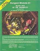 1e A1 - Slave Pits of the Undercity