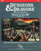 B5 Horror on the Hill (Basic)