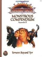 Dark Sun Monstrous Compendium Appendix II: Terrors beyond Tyr (2e)