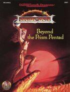 Beyond the Prism Pentad (2e)